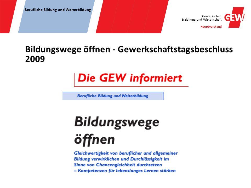 Bildungswege öffnen - Gewerkschaftstagsbeschluss 2009