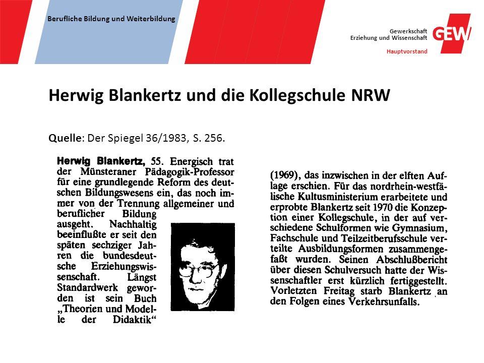 Herwig Blankertz und die Kollegschule NRW