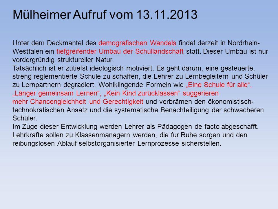 Mülheimer Aufruf vom 13.11.2013 Unter dem Deckmantel des demografischen Wandels findet derzeit in Nordrhein-