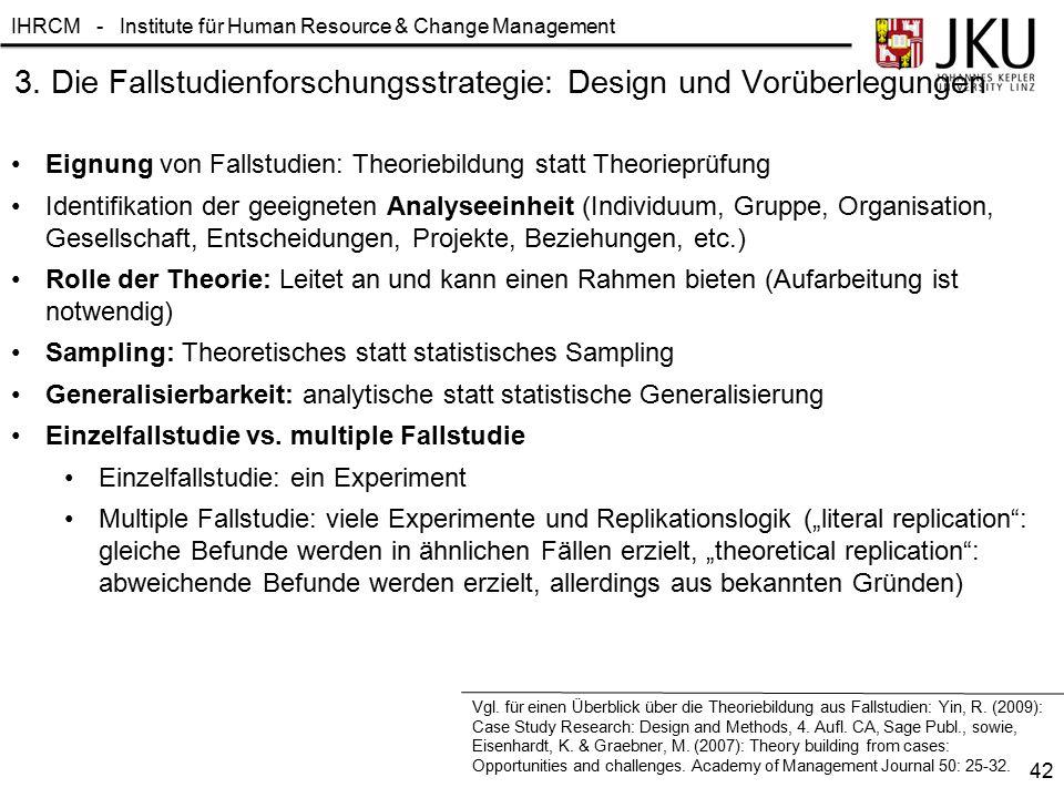3. Die Fallstudienforschungsstrategie: Design und Vorüberlegungen