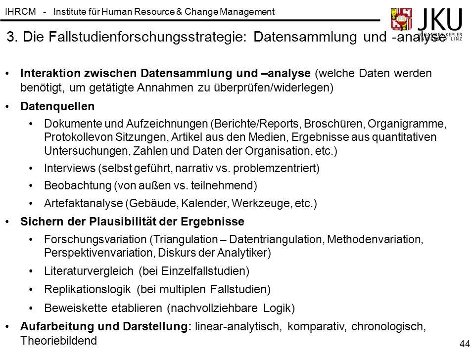 3. Die Fallstudienforschungsstrategie: Datensammlung und -analyse