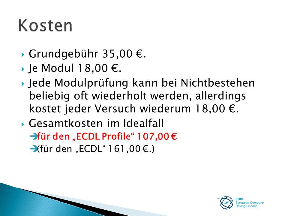 Kosten Grundgebühr 35,00 €. Je Modul 18,00 €.