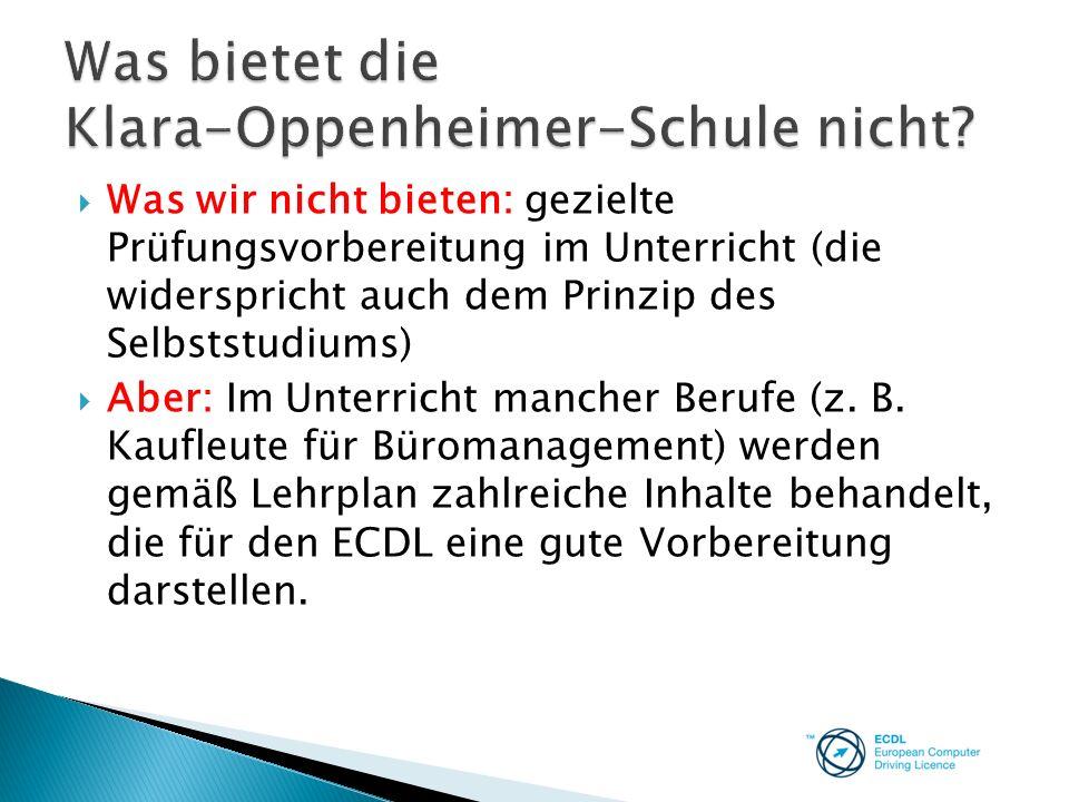 Was bietet die Klara-Oppenheimer-Schule nicht