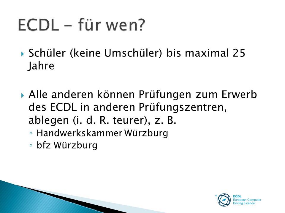 ECDL - für wen Schüler (keine Umschüler) bis maximal 25 Jahre