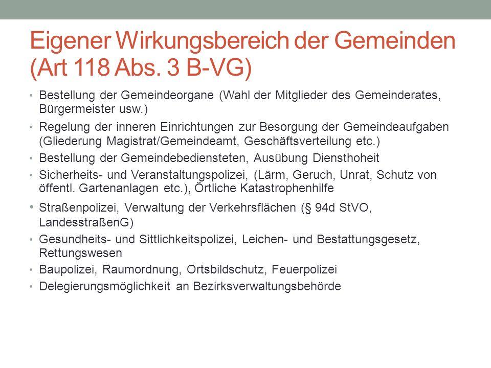 Eigener Wirkungsbereich der Gemeinden (Art 118 Abs. 3 B-VG)