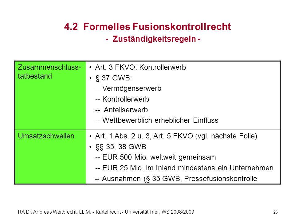 4.2 Formelles Fusionskontrollrecht - Zuständigkeitsregeln -