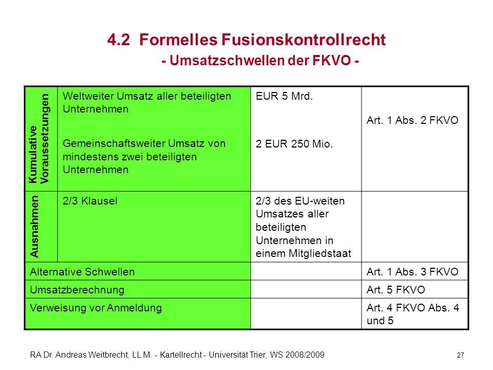 4.2 Formelles Fusionskontrollrecht - Umsatzschwellen der FKVO -