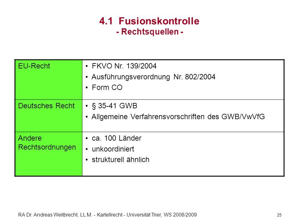 4.1 Fusionskontrolle - Rechtsquellen -