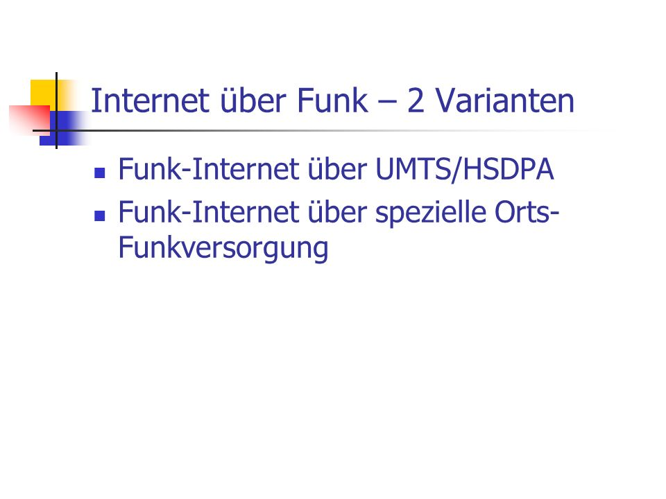 Internet über Funk – 2 Varianten