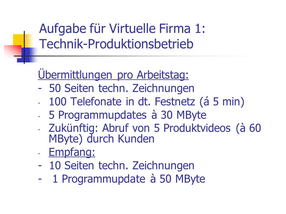 Aufgabe für Virtuelle Firma 1: Technik-Produktionsbetrieb