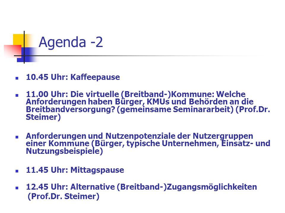 Agenda -2 10.45 Uhr: Kaffeepause