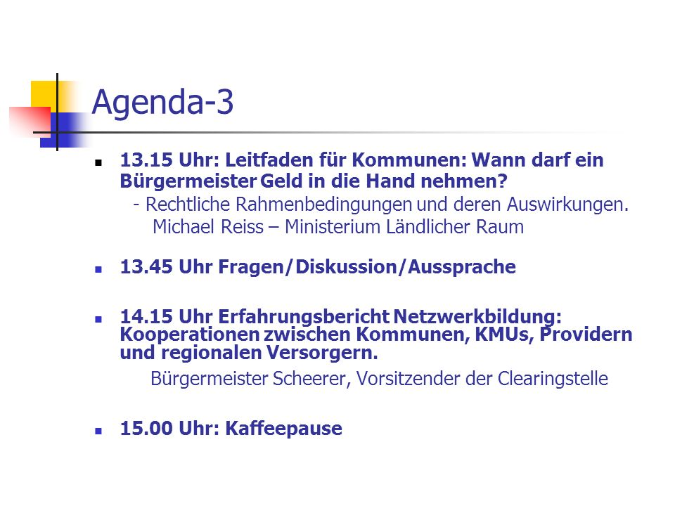 Agenda-3 Bürgermeister Scheerer, Vorsitzender der Clearingstelle