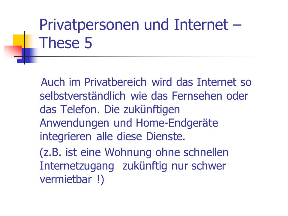 Privatpersonen und Internet –These 5
