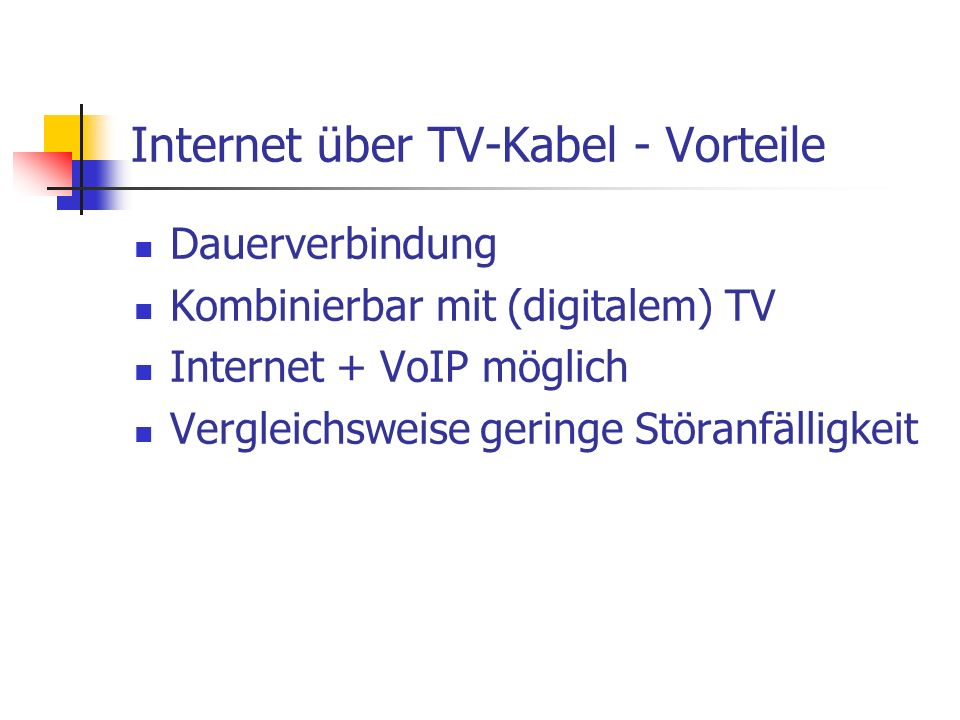 Internet über TV-Kabel - Vorteile