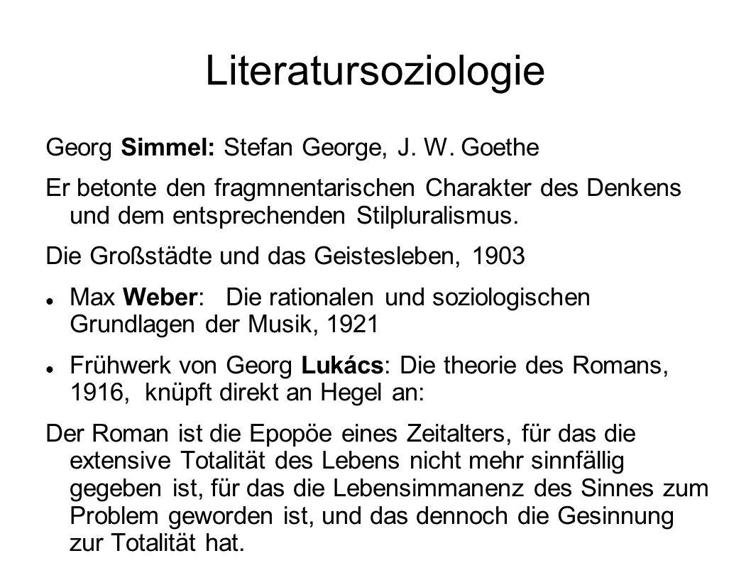 Literatursoziologie Georg Simmel: Stefan George, J. W. Goethe
