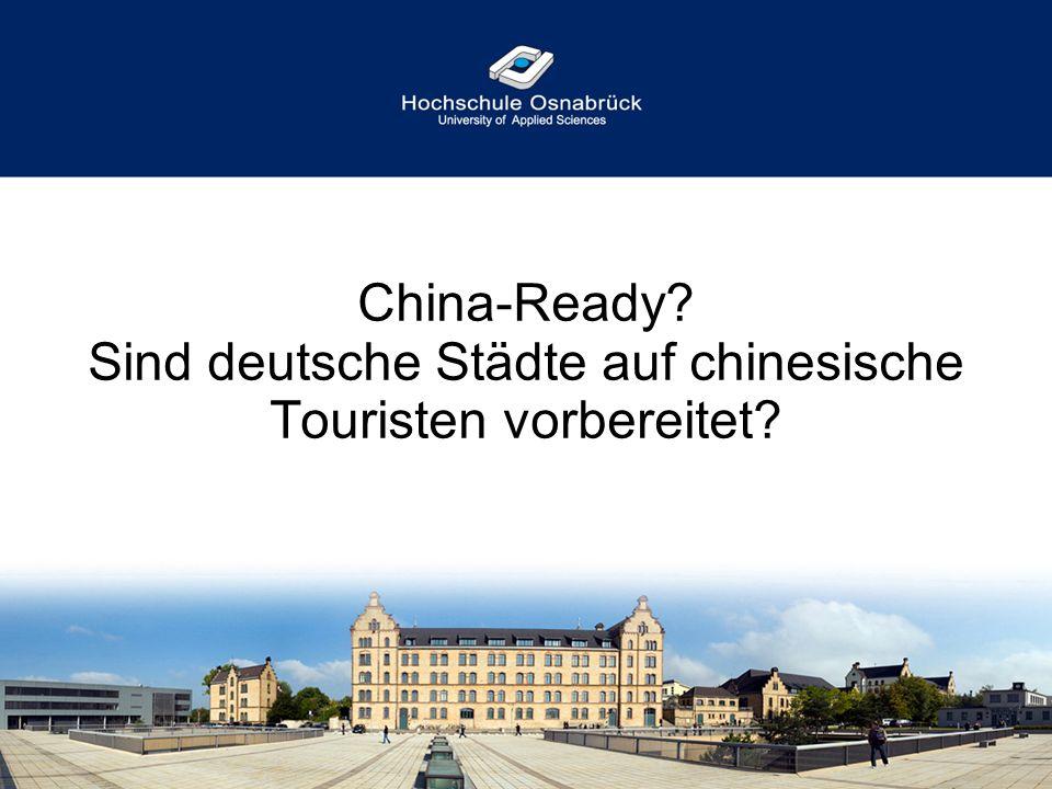 China-Ready Sind deutsche Städte auf chinesische Touristen vorbereitet
