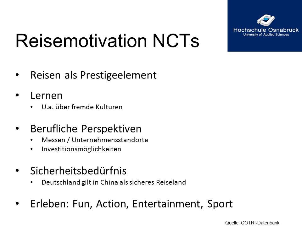 Reisemotivation NCTs Reisen als Prestigeelement Lernen