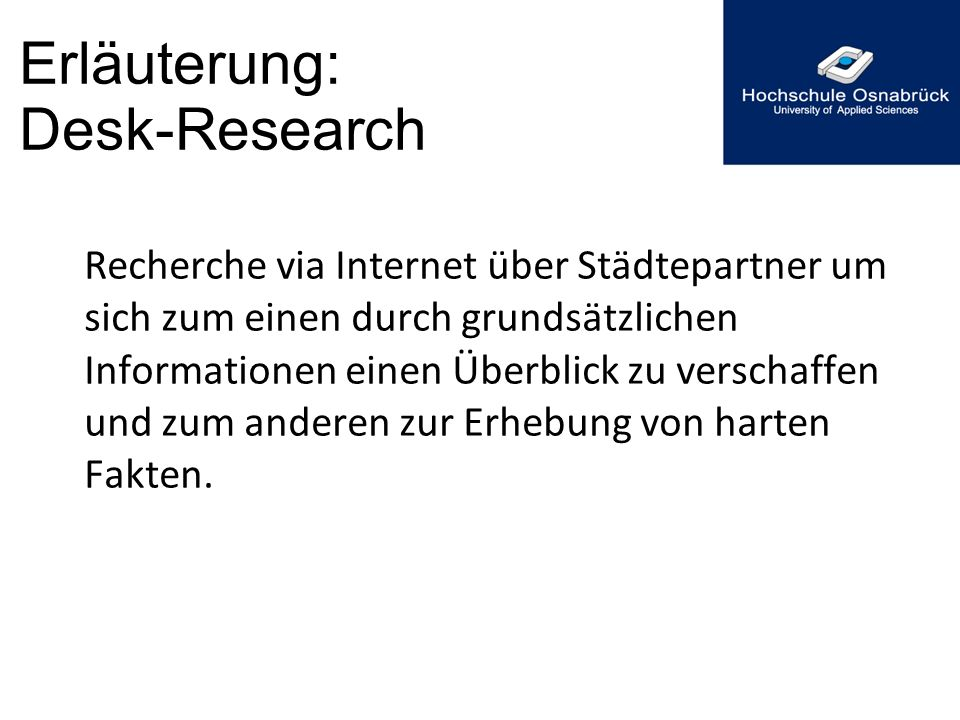 Erläuterung: Desk-Research