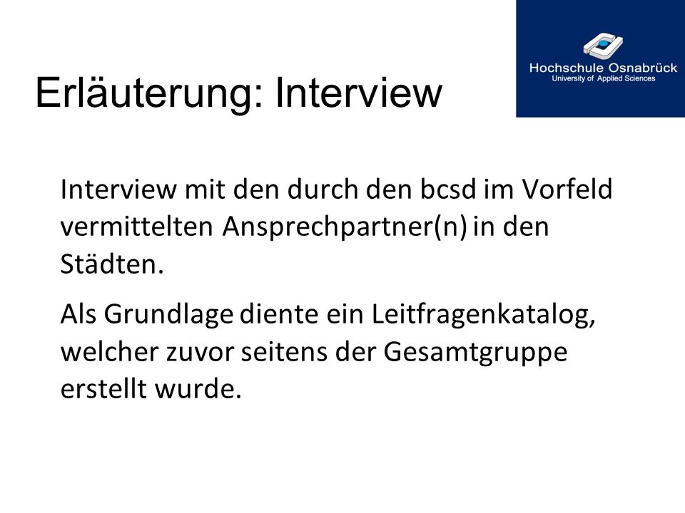 Erläuterung: Interview