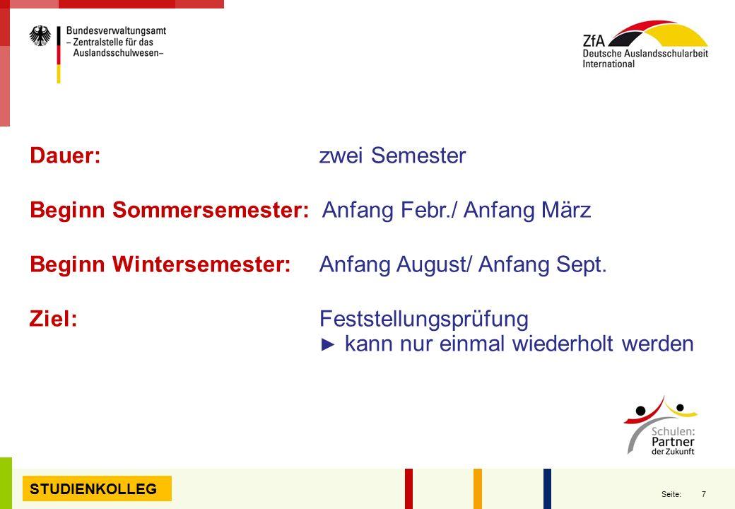 Beginn Sommersemester: Anfang Febr./ Anfang März