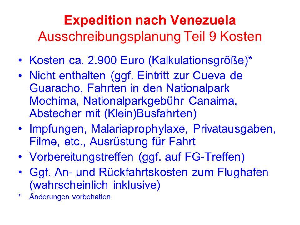 Expedition nach Venezuela Ausschreibungsplanung Teil 9 Kosten