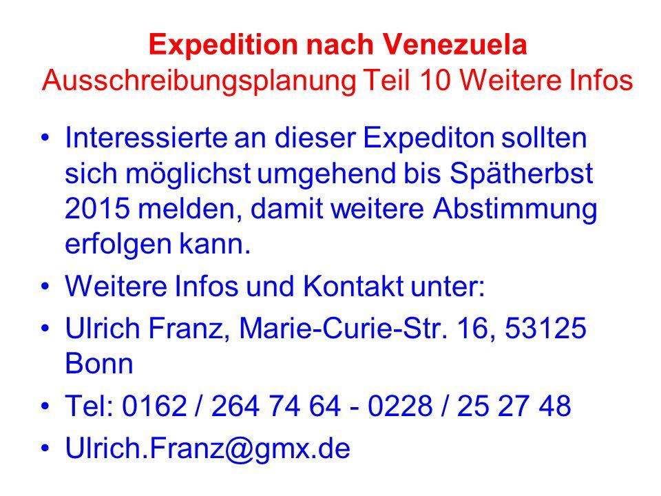 Expedition nach Venezuela Ausschreibungsplanung Teil 10 Weitere Infos