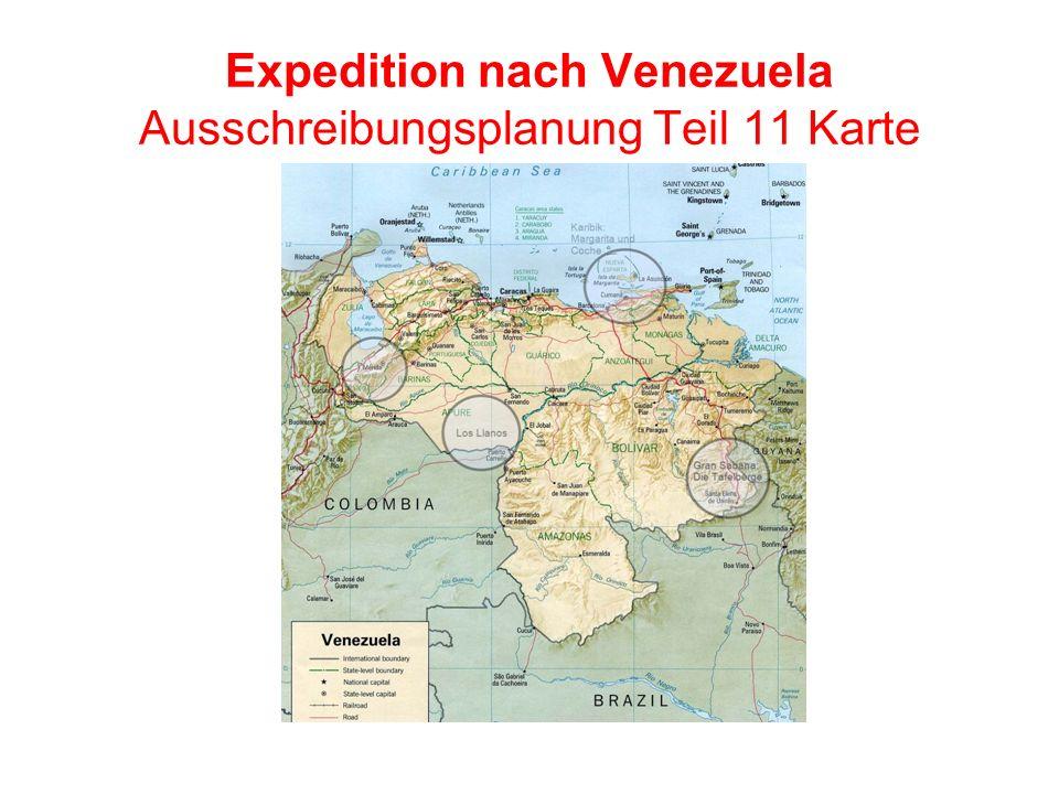 Expedition nach Venezuela Ausschreibungsplanung Teil 11 Karte