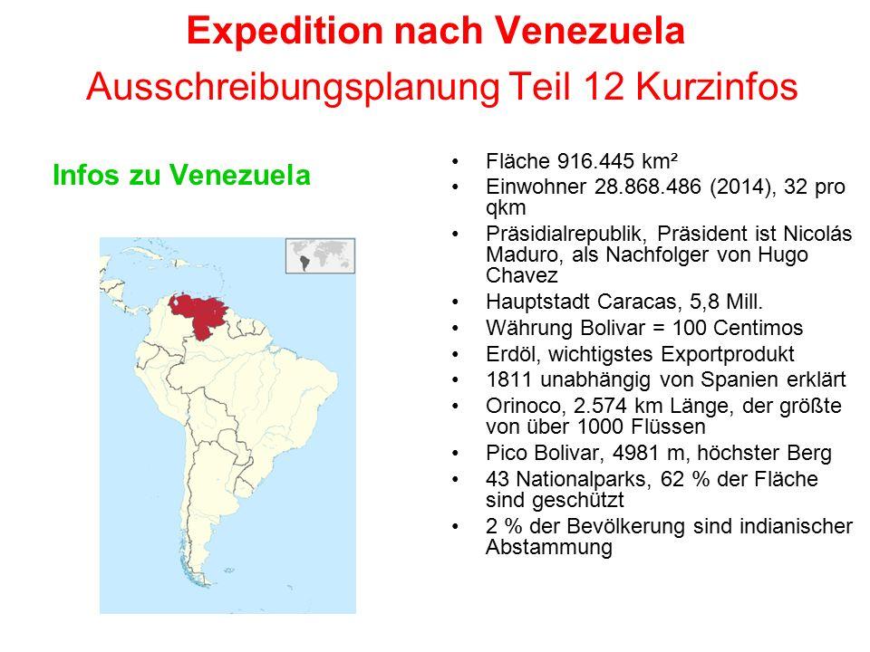 Expedition nach Venezuela Ausschreibungsplanung Teil 12 Kurzinfos