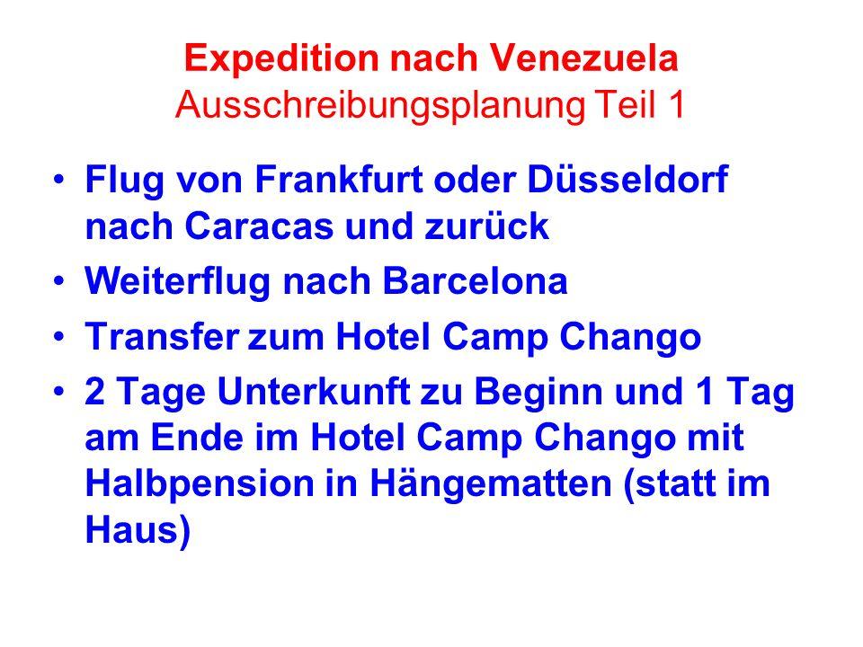 Expedition nach Venezuela Ausschreibungsplanung Teil 1