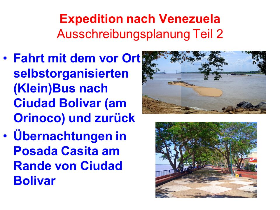 Expedition nach Venezuela Ausschreibungsplanung Teil 2