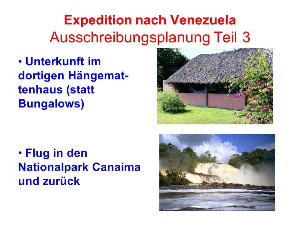 Expedition nach Venezuela Ausschreibungsplanung Teil 3