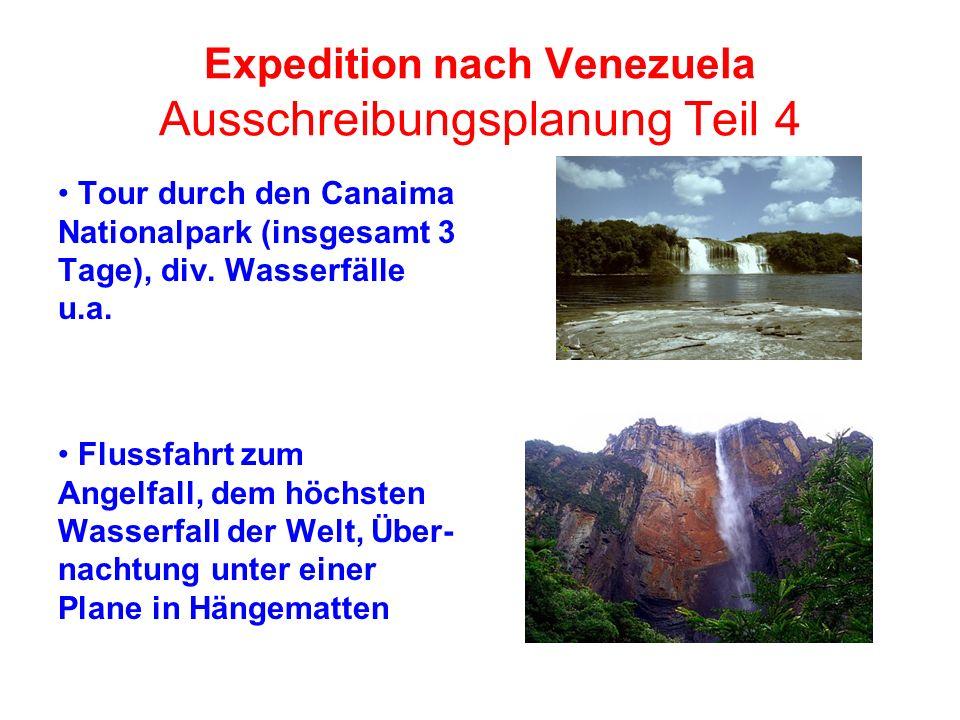 Expedition nach Venezuela Ausschreibungsplanung Teil 4