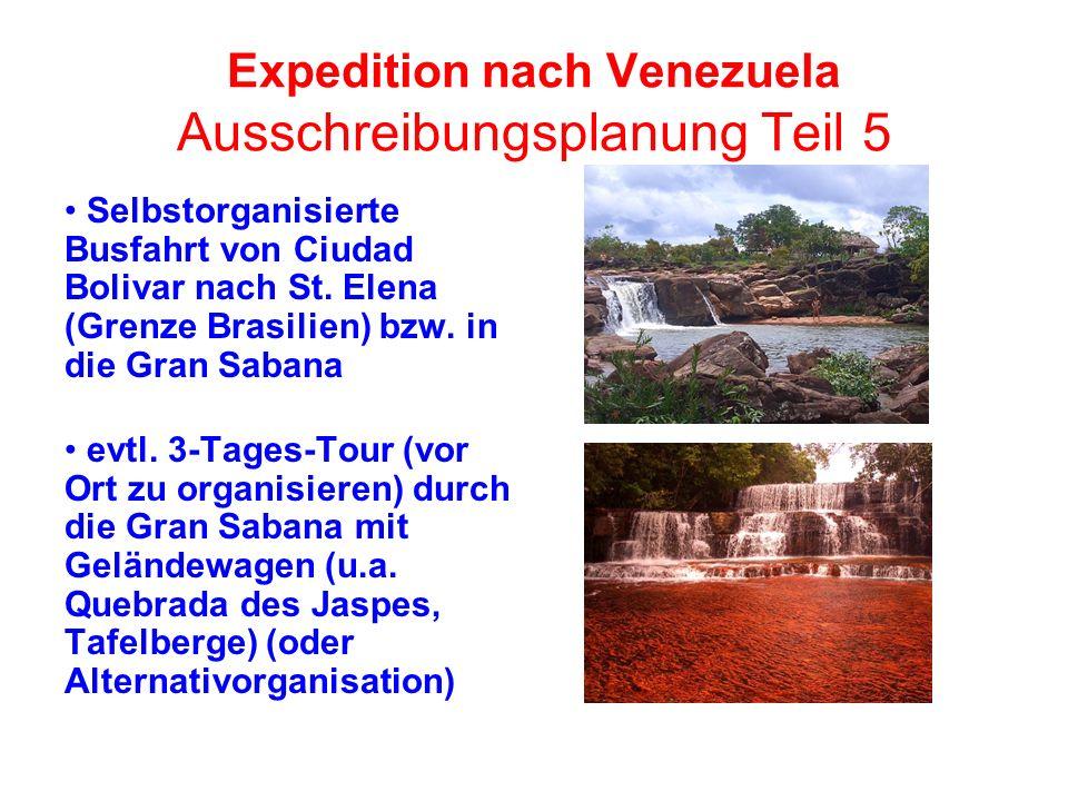 Expedition nach Venezuela Ausschreibungsplanung Teil 5