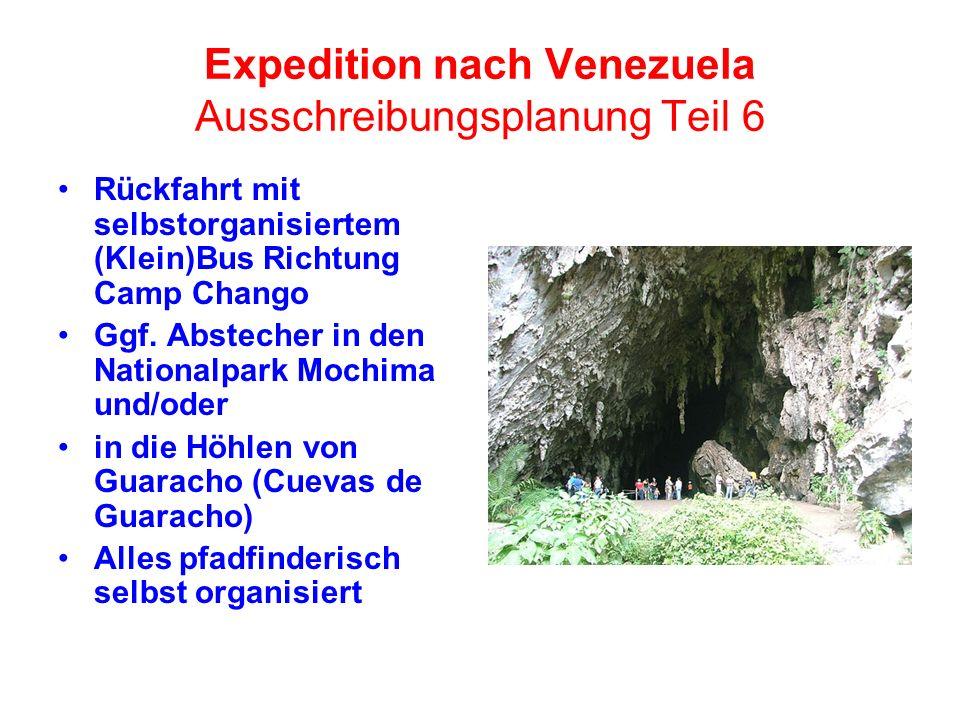 Expedition nach Venezuela Ausschreibungsplanung Teil 6