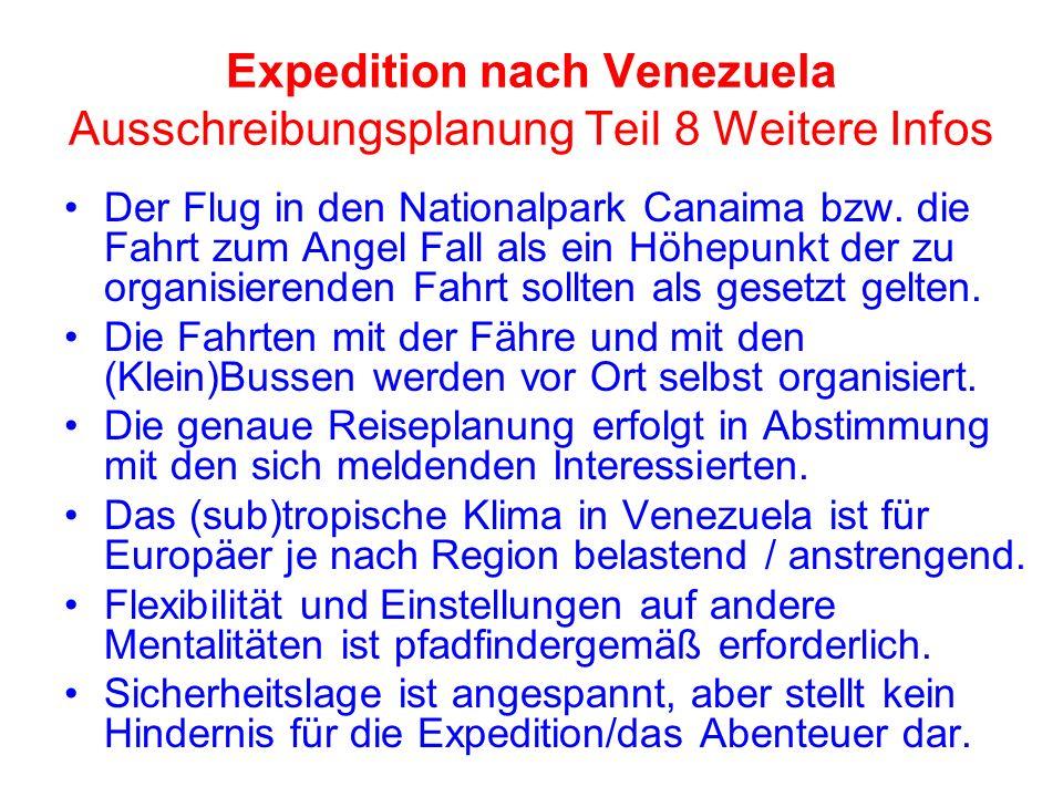 Expedition nach Venezuela Ausschreibungsplanung Teil 8 Weitere Infos