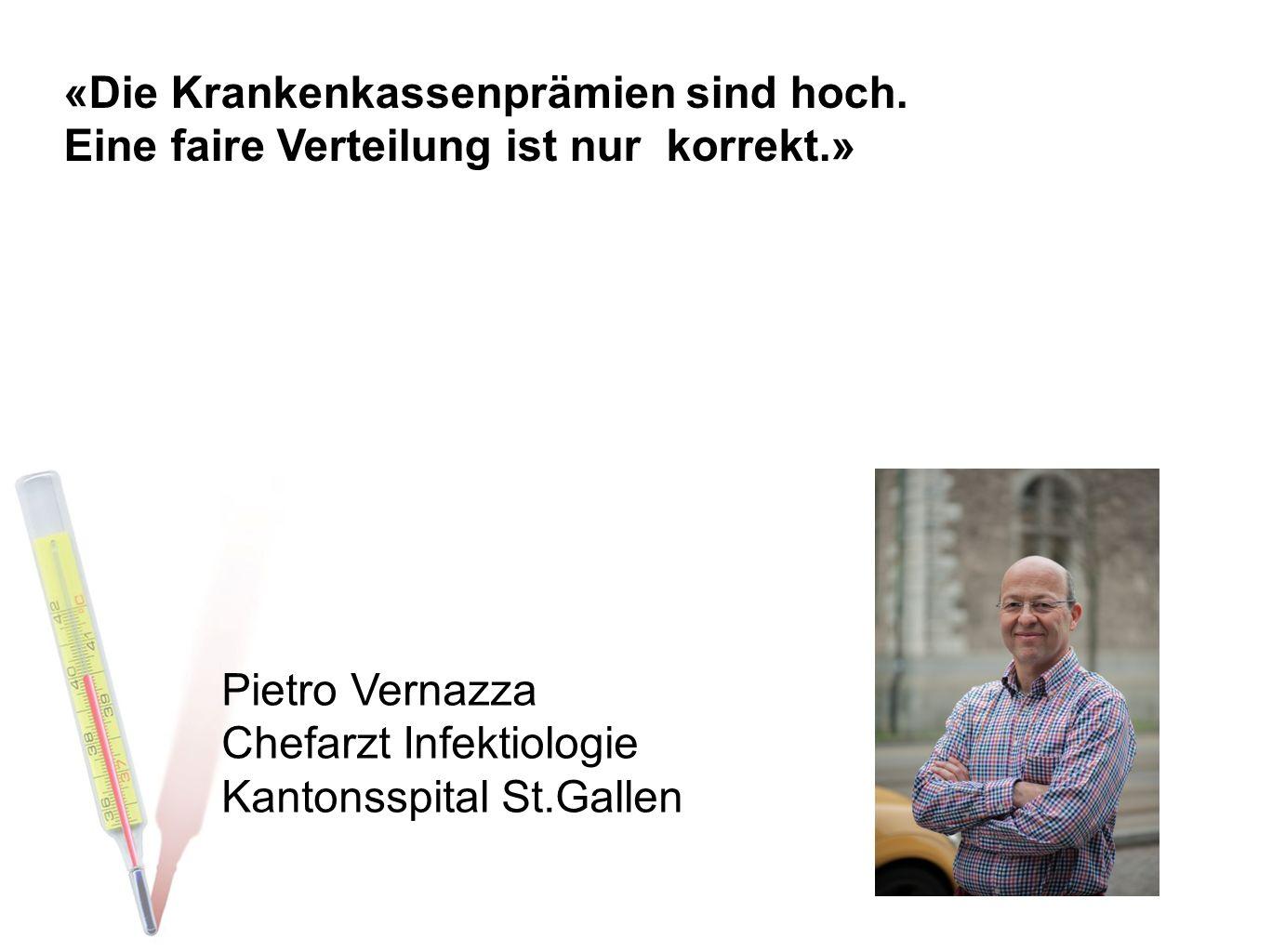 Pietro Vernazza Chefarzt Infektiologie Kantonsspital St.Gallen