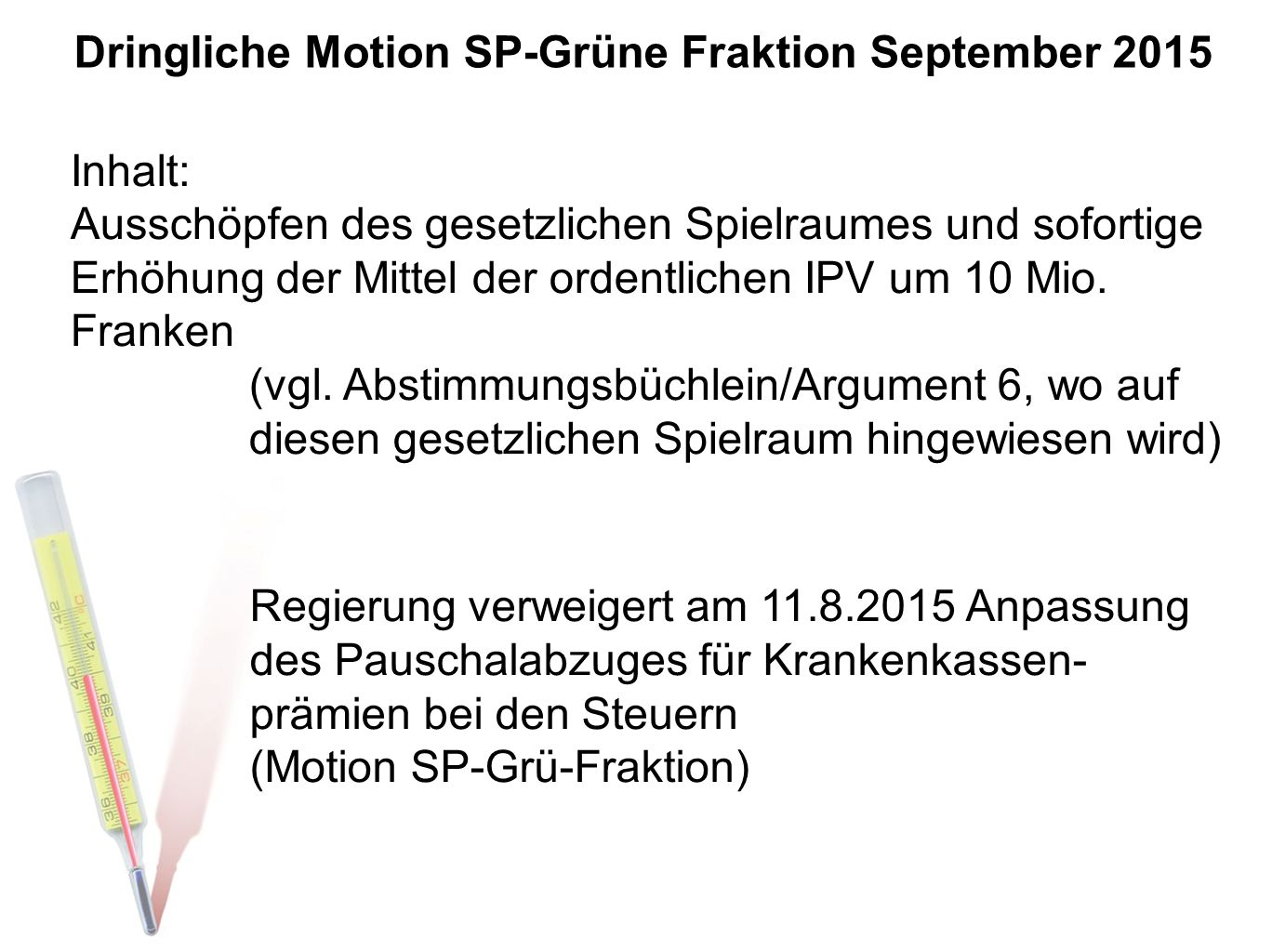 Dringliche Motion SP-Grüne Fraktion September 2015