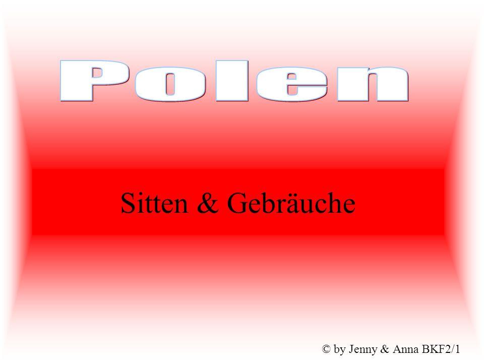 Polen Sitten & Gebräuche © by Jenny & Anna BKF2/1