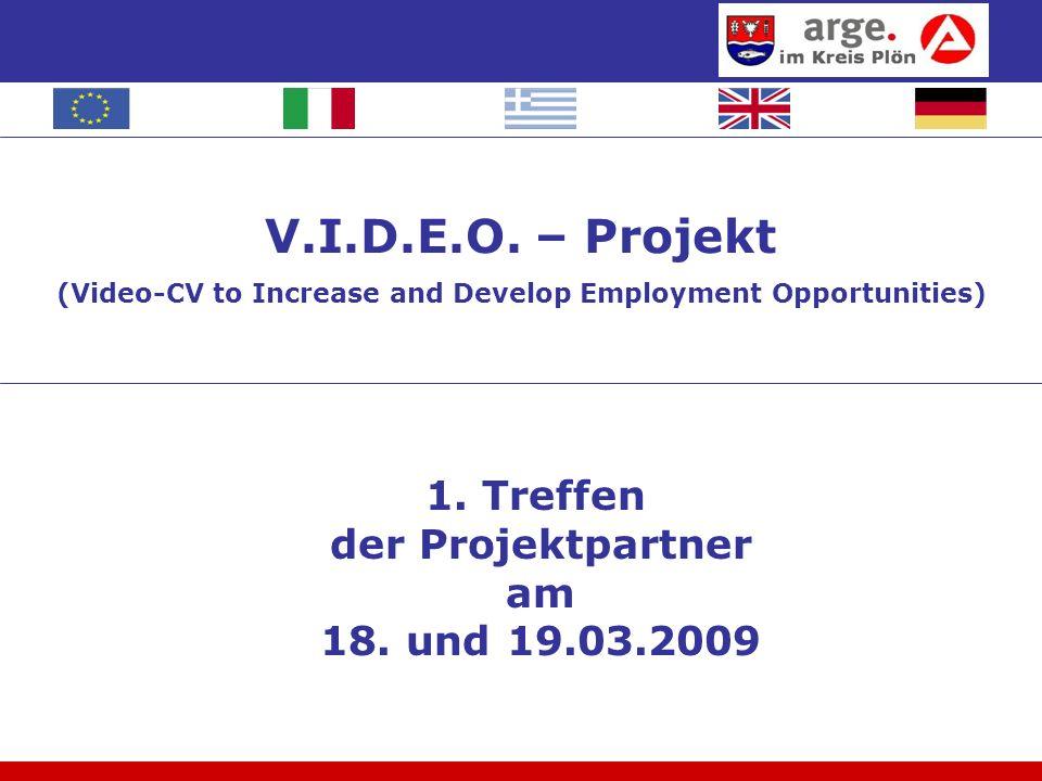 1. Treffen der Projektpartner am 18. und 19.03.2009