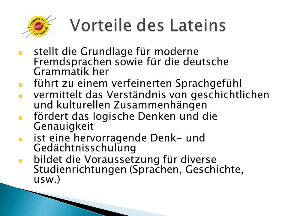 Vorteile des Lateins stellt die Grundlage für moderne Fremdsprachen sowie für die deutsche Grammatik her.