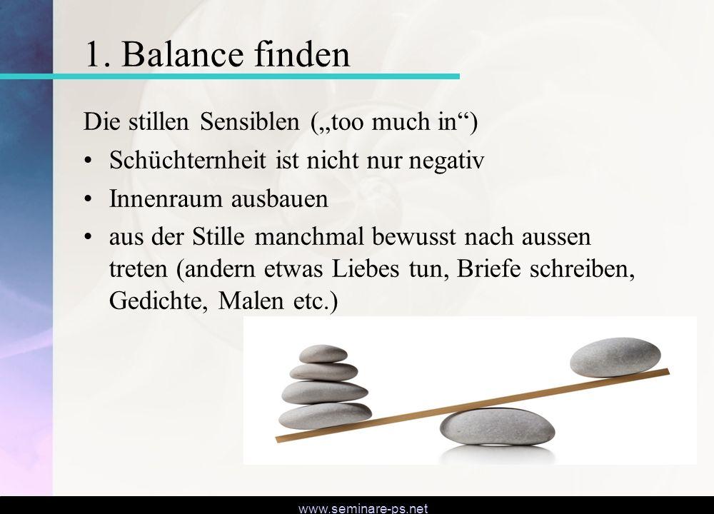 """1. Balance finden Die stillen Sensiblen (""""too much in )"""