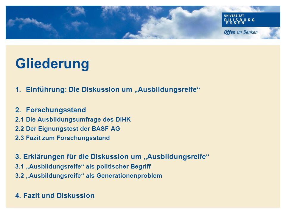 """Gliederung Einführung: Die Diskussion um """"Ausbildungsreife"""