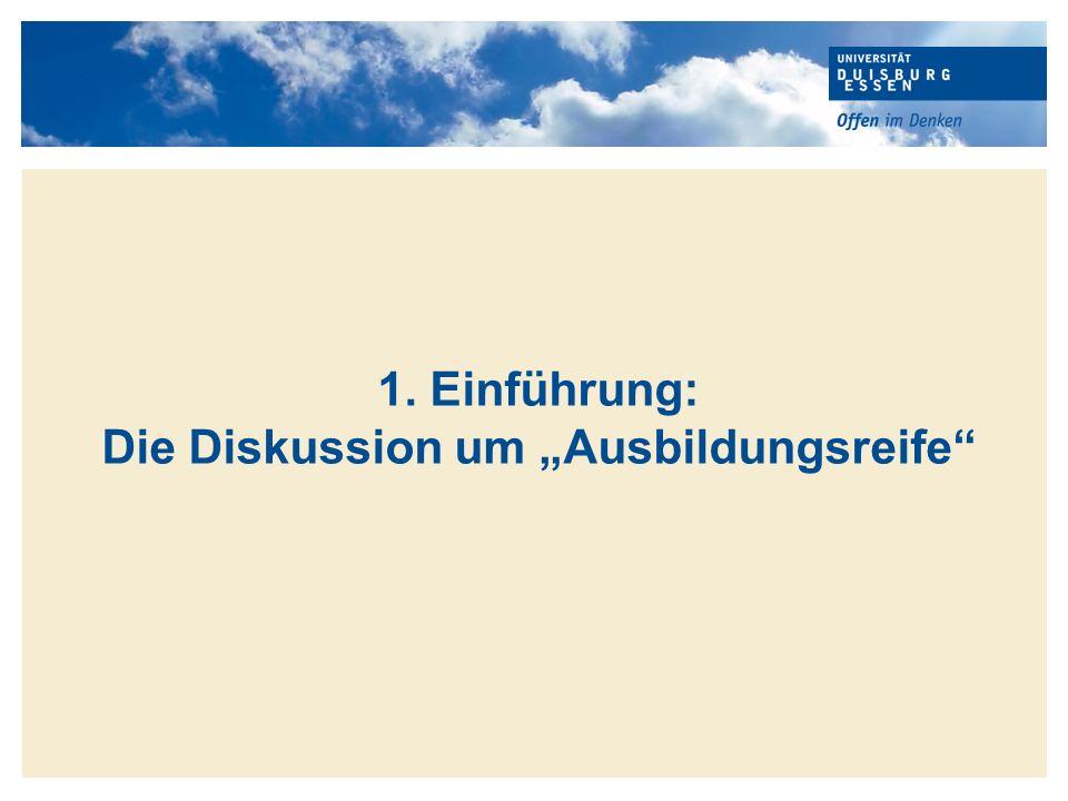 """1. Einführung: Die Diskussion um """"Ausbildungsreife"""