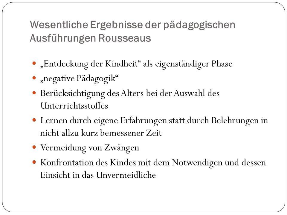 Wesentliche Ergebnisse der pädagogischen Ausführungen Rousseaus