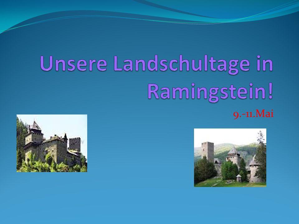 Unsere Landschultage in Ramingstein!