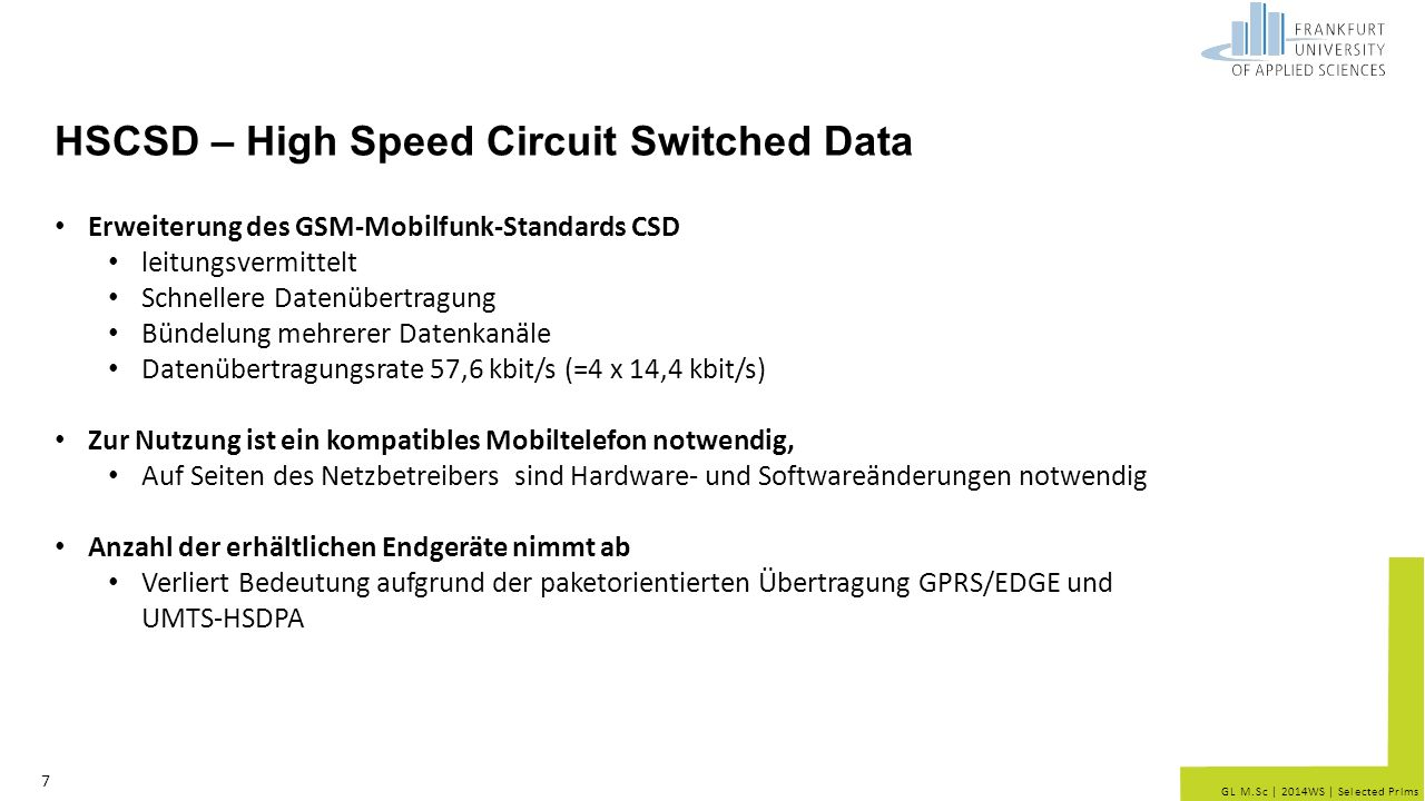 HSCSD – High Speed Circuit Switched Data