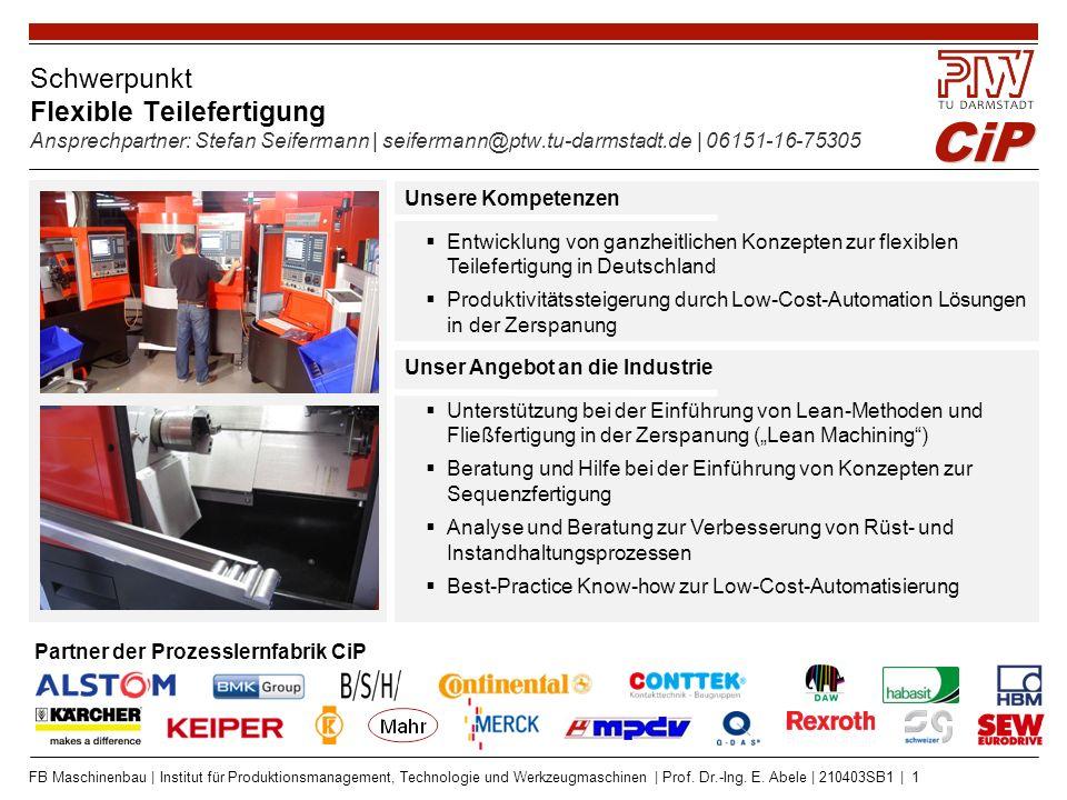 Schwerpunkt Schlanke Produktion und Informationstechnik Ansprechpartner: Manuel Wolff | wolff@ptw.tu-darmstadt.de | 06151-16-75303