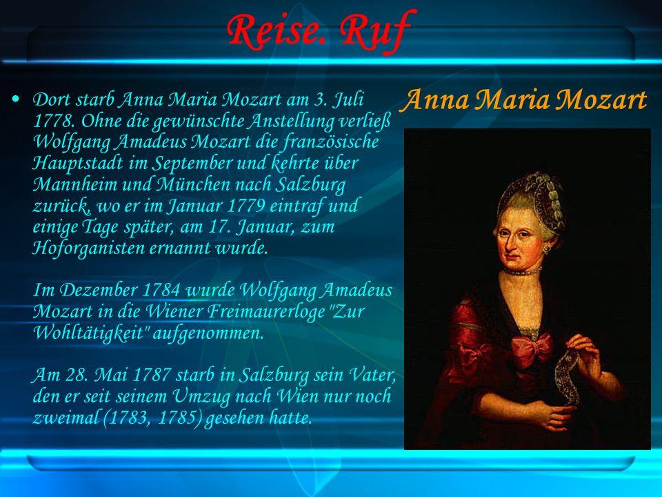 Reise. Ruf Anna Maria Mozart