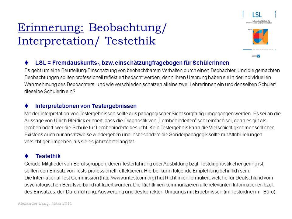 Erinnerung: Beobachtung/ Interpretation/ Testethik