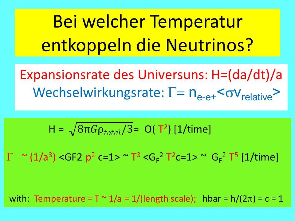 Bei welcher Temperatur entkoppeln die Neutrinos